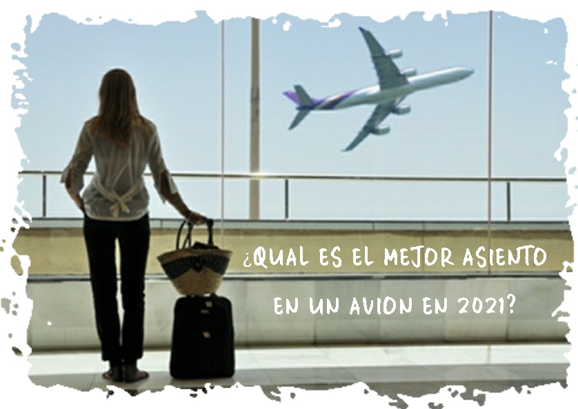 cual-es-el-mejor-asiento-en-un-avion-en-2021