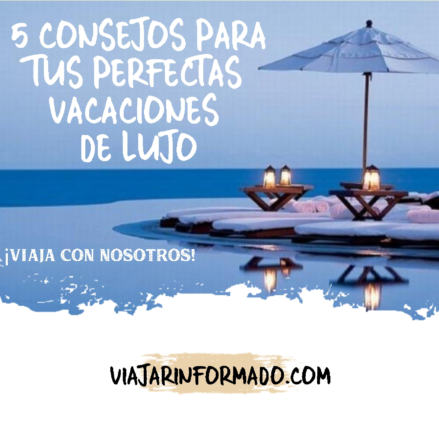 5-consejos-para-tus-perfectas-vacaciones-de-lujo
